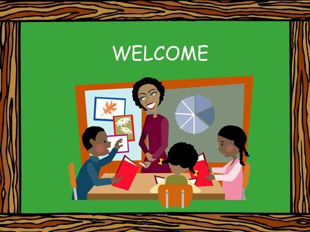WELCOME. THE PLAN Schedule Curriculum Expectations of Students and Parents Student Conferences/Picture Day Play/Birthdays Contact Info.