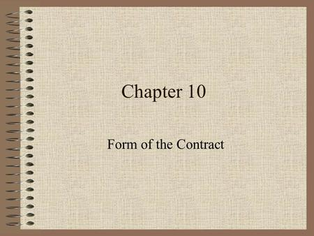 Chapter 10 Form of the Contract.