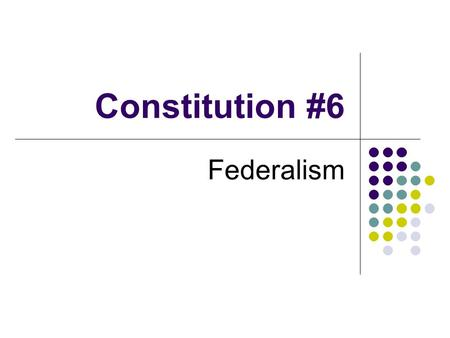 Constitution #6 Federalism. Quick Review 1. Virginia wanted each state to send equal number of representatives to Congress. 2. The Anti-federalists opposed.