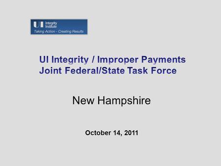 October 14, 2011 New Hampshire. Areas of National Focus: Benefit Year Earnings (BYE): Root Causes: Agency –Manual processes to manage, investigate and.