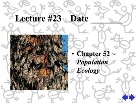 ch 52 ppt population ecology compatibility Chapter 52 notes: file size: 2066 kb: file type: ppt:  population ecology practice problems due tomorrow  unit 9 test today.