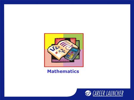 Mathematics. Session Differentiation - 3 Session Objectives  Logarithmic Differentiation, Infinite Series  Differentiation of Parametric Functions,