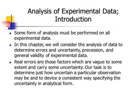 Analysis of Experimental Data; Introduction