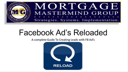 Facebook Ad's Reloaded A complete Guide To Creating Leads with FB Ad's.