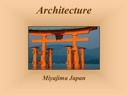 Architecture Miyajima Japan Fort Brittany France.