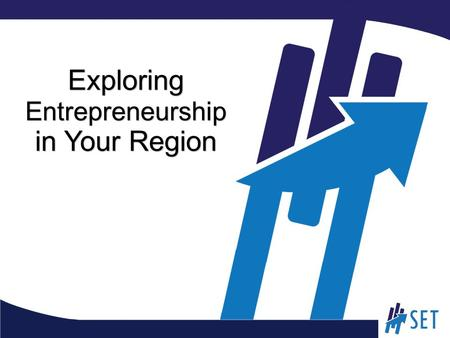 Exploring Entrepreneurship in Your Region. Overview Review concepts presented/learned from homework videos, PowerPoint Map the existing entrepreneurship.