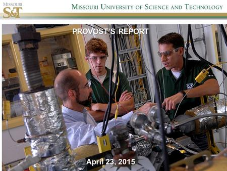 PROVOST'S REPORT April 23, 2015. Overview Promotion and Tenure 2015/2016 will be electronic using Google Drive. A select group viewed a demo and was pleased.