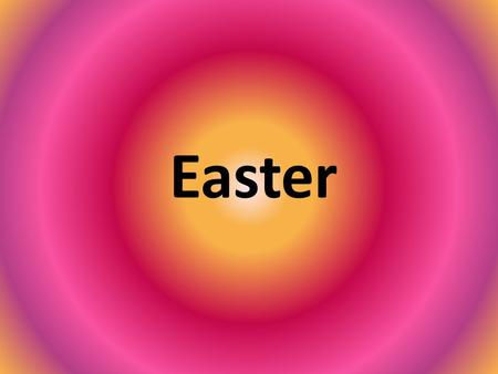 Easter. The girls and woman in Britain do not need to scare the water or beat. It is festival for children, there are carousels and ferris-wheels during.