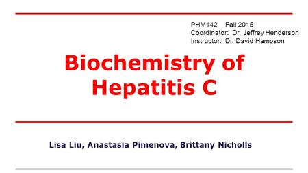 Biochemistry of Hepatitis C