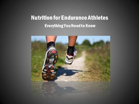 nutrition for endurance athletes essay Nutrition tips for the endurance athlete home / blog / sports nutrition / nutrition tips for the endurance athletes need to restore their bodies glycogen.