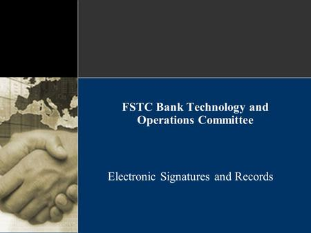 FSTC Bank Technology and Operations Committee