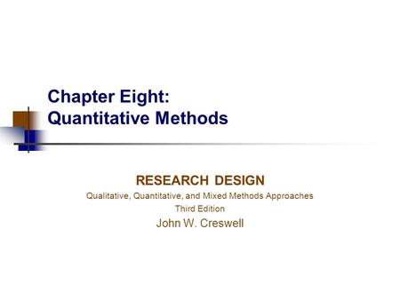 Chapter Eight: Quantitative Methods
