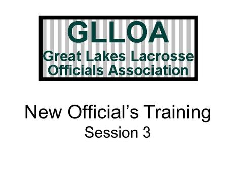New Official's Training Session 3. 2 Session 2 Review: (T/F and notable exceptions)  Attacking players can dive into the crease as long as they score.