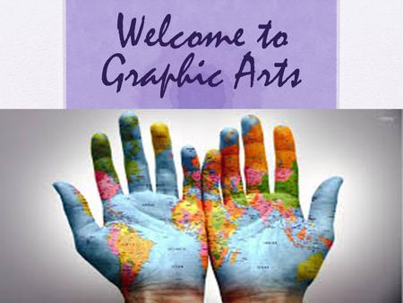 Welcome to Graphic Arts. My name is Ms. Masihi pronounced masseehee My Credentials  I have been teaching Computer related subjects since the year 2000.