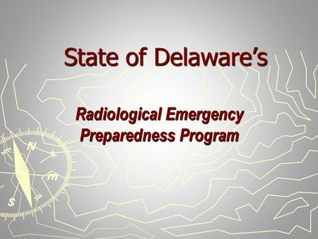 State of Delaware's Radiological Emergency Preparedness Program.