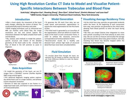 Using High Resolution Cardiac CT Data to Model and Visualize Patient- Specific Interactions Between Trabeculae and Blood Flow Scott Kulp 1, Mingchen Gao.