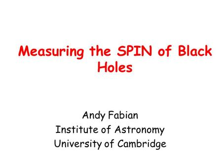 Measuring the SPIN of Black Holes
