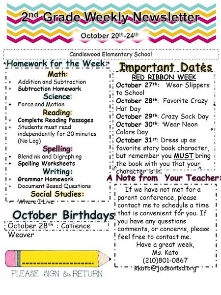 Candlewood Elementary School + + * * RED RIBBON WEEK October 27 th : Wear Slippers to School October 28 th : Favorite Crazy Hat Day October 29 th : Crazy.