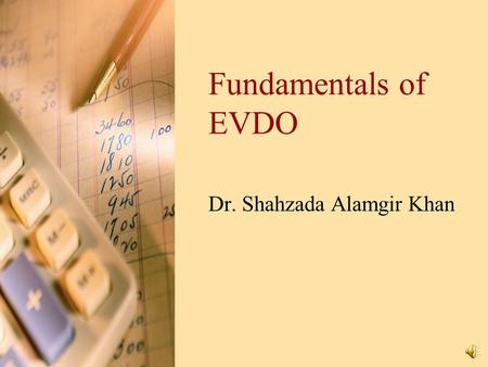 Fundamentals of EVDO Dr. Shahzada Alamgir Khan Contents Introduction Basic Concepts Air Interface New technology.