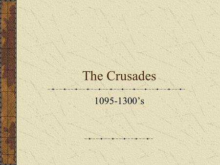 The Crusades 1095-1300's. Conditions that made the Crusades possible for the Europeans The beginning of the Reconquista by the Spanish nobles The Byzantine.