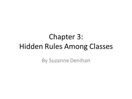 Chapter 3: Hidden Rules Among Classes