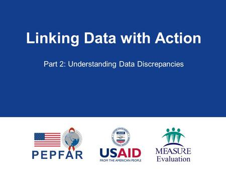 Linking Data with Action Part 2: Understanding Data Discrepancies.