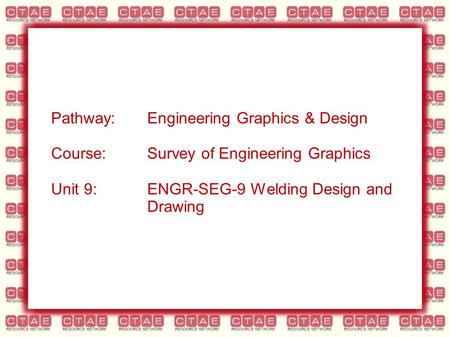 Pathway:. Engineering Graphics & Design Course: