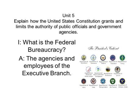 I: What is the Federal Bureaucracy?