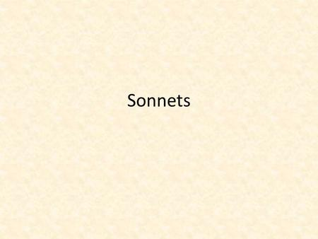 Sonnets. Shakespearean (English) Sonnet Three quatrains and a couplet follow this rhyme scheme: abab, cdcd, efef, gg. The couplet plays a pivotal role,