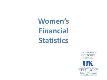 Women's Financial Statistics. On average, women spend 13 years less in the workforce compared to men. Women enter and leave the workforce for a variety.