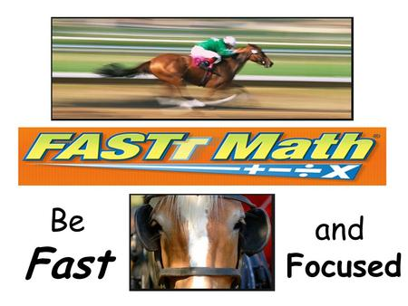 Be Fast and Focused. To access Fastt Math Go through Launchpad and then select Fastt Math.