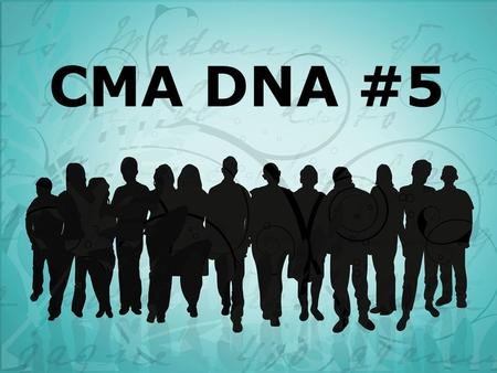 CMA DNA #5. Completing the Great Commission will require the mobilization of every fully devoted disciple.