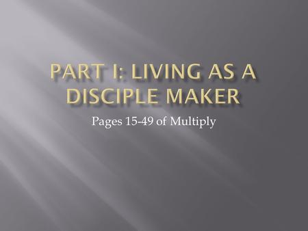Pages 15-49 of Multiply.  Calling  Identity  Transformation  Multiplication.