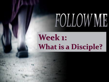 "Week 1: What is a Disciple?. ""the disciples were called Christians first at Antioch."" – Acts 11:26 – Acts 11:26."