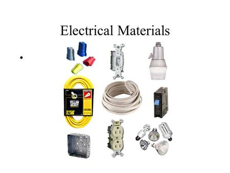 Electrical Materials.
