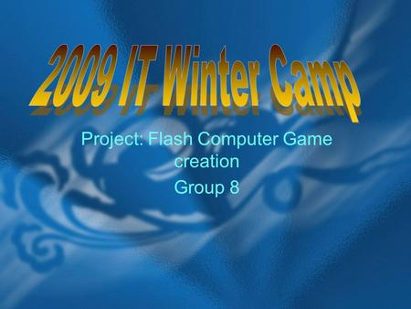 Project: Flash Computer Game creation Group 8.