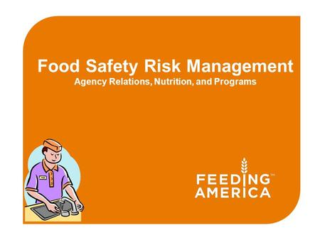 Food Safety Risk Management Agency Relations, Nutrition, and Programs.