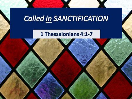 1 Thessalonians 4:1-7. Aaron & his sons (1 Chron 23:13) God (Isaiah 57:15) The Sabbath (Exo 31:14) Priestly garments (Leviticus 16:4)