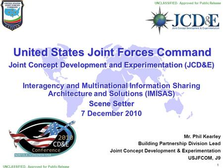 Joint Concept Development and Experimentation (JCD&E)