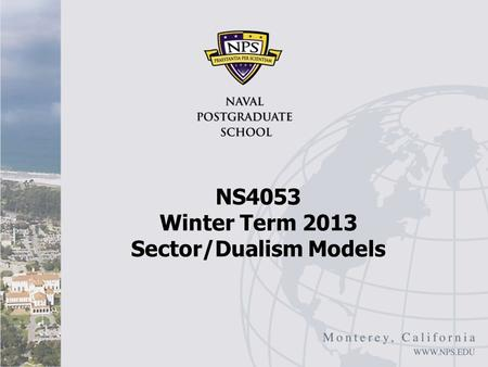 NS4053 Winter Term 2013 Sector/Dualism Models