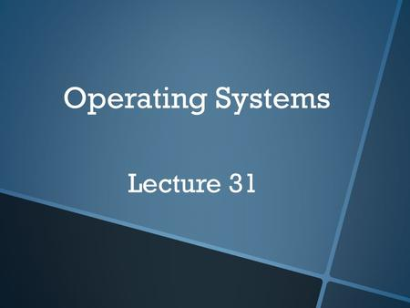 Operating Systems Lecture 31. Dynamic Linking  In static linking, system language libraries are linked at compile time and, like any other object module,