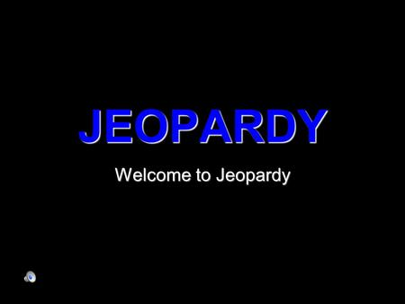 JEOPARDY Welcome to Jeopardy Nets Rectangular Prisms Triangular Prisms Rolling with the Cylinders What's the 3-D?