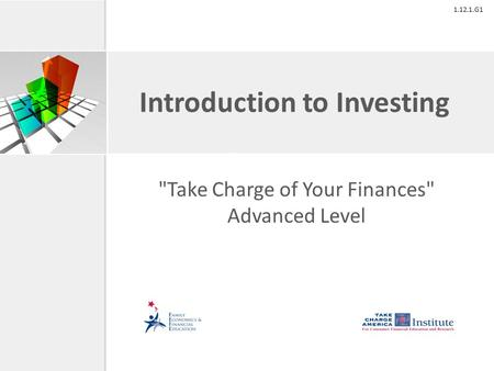 1.12.1.G1 Introduction to Investing Take Charge of Your Finances Advanced Level.