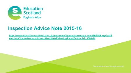 Transforming lives through learningDocument title Inspection Advice Note 2015-16