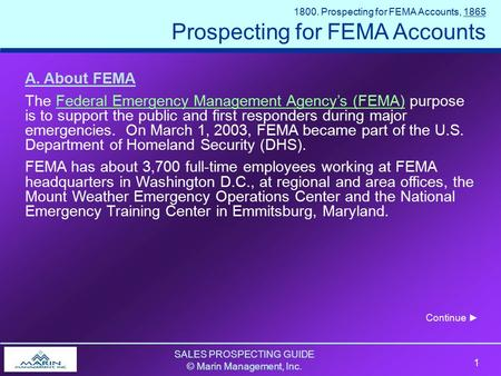 SALES PROSPECTING GUIDE © Marin Management, Inc. 1 SALES PROSPECTING GUIDE © Marin Management, Inc. 1 1800. Prospecting for FEMA Accounts, 1865 Prospecting.