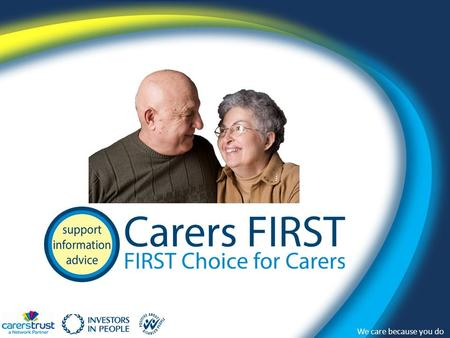 We care because you do. 0300 303 1555 www.carersfirst.org.uk We care because you do WHO CARES? Every year, in the UK, 2 million people move in and out.