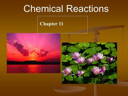 Chemical Reactions Chapter 11 Steps to Writing Reactions 1. Transcribe words into formulas 2. Predict the product(s) using the type of reaction as a.