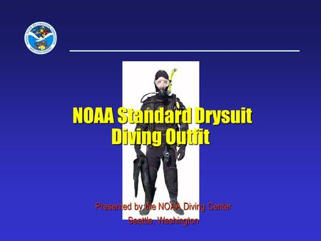 NOAA Standard Drysuit Diving Outfit