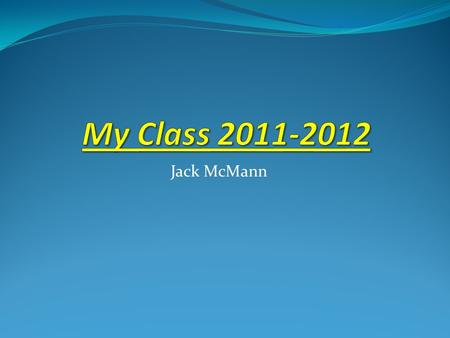 Jack McMann. Halloween Halloween On Halloween our whole school had a parade and our class had a party. ME.