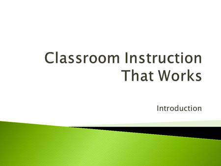 Introduction. TEACHING CAN OCCUR WITHOUT LEARNING.